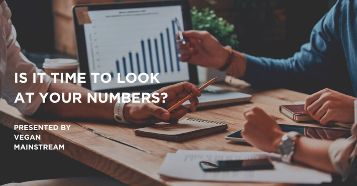 Is It Time To Look At Your Numbers