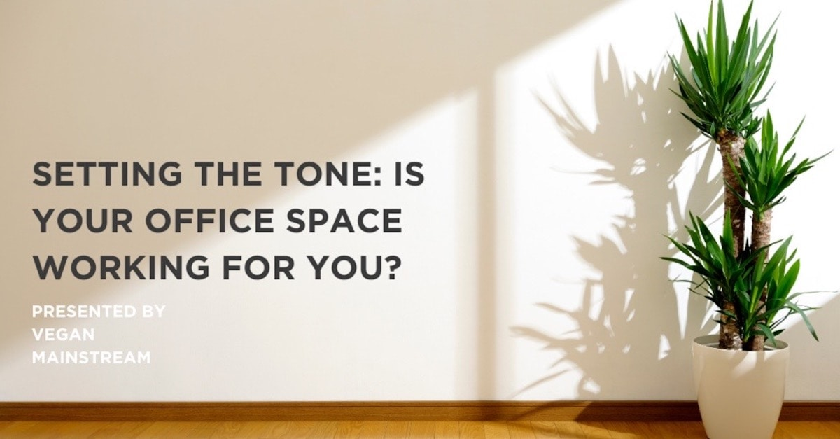 Setting The Tone: Is Your Office Space Working For You?