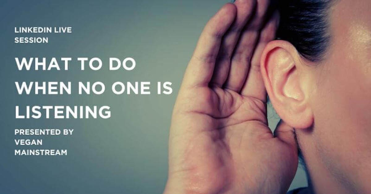 What To Do When No One Is Listening