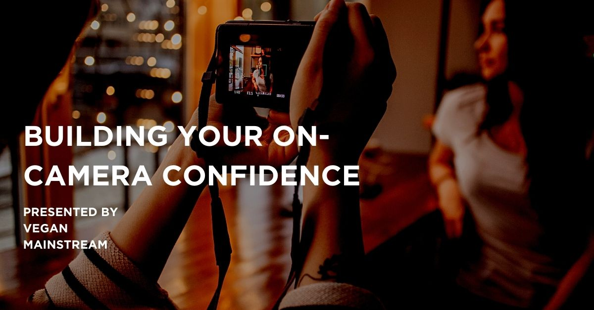 Building Your On-Camera Confidence