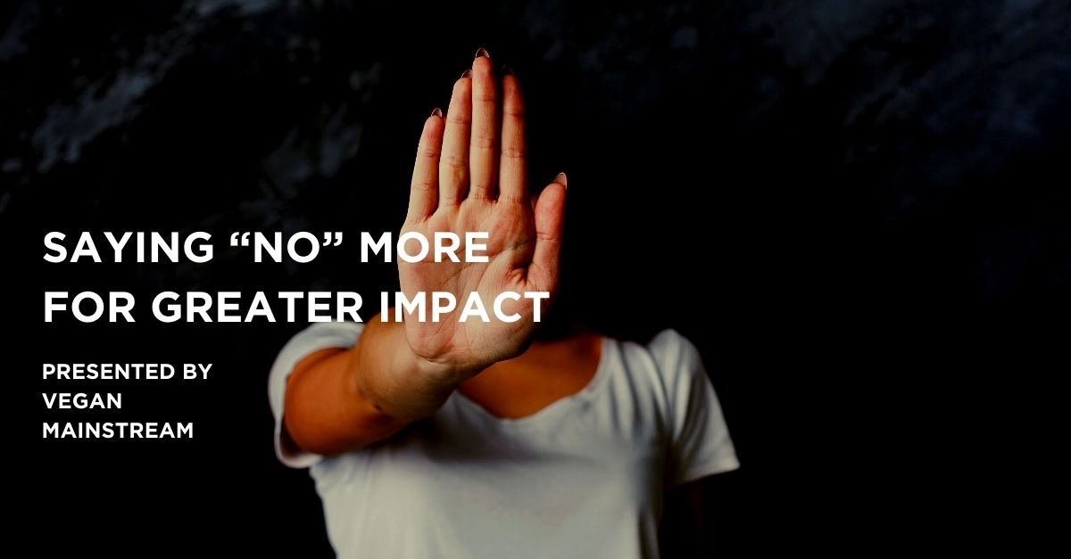 """Saying """"No"""" More For Greater Impact"""